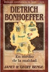 Dietrich Bonhoffer - En Medio de la Maldad (Tapa Rústica) [Libro]