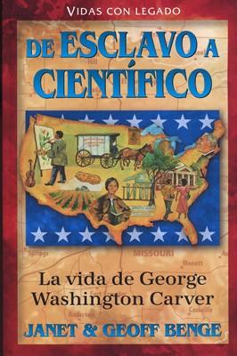 De Esclavo a Científico - Washinton Carver (Tapa Rústica) [Libro]
