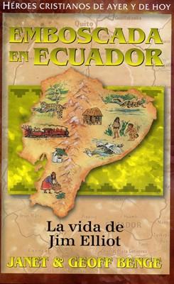 Emboscada en Ecuador - Jim Elliot (Tapa Rústica) [Libro]