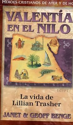 Valentía en el Nilo - Lillian Trasher (Tapa Rústica) [Libro]
