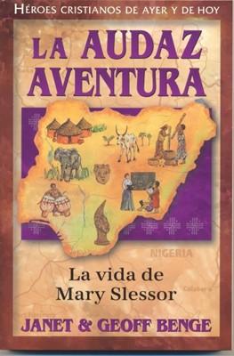 Audaz Aventura - Mary Slessor (Tapa Rústica) [Libro]