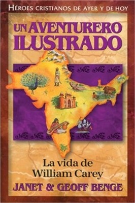 Un aventurero Ilustrado - William Carey (Tapa Rústica) [Libro]