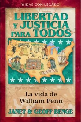 Libertad y Justicia Para Todos - William Penn (Tapa Rústica) [Libro]
