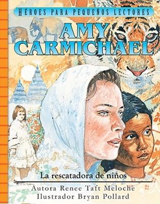 Rescatadora de Niños - Amy Carmichael (Tapa Dura) [Libro]