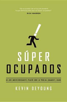 Súper Ocupados (Tapa Rústica) [Libro]