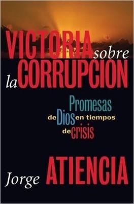 Victoria Sobre la Corrupción (Tapa Rústica) [Libro]
