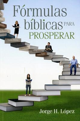 Formulas Bíblicas Para Prosperar (Tapa Rústica) [Libro]