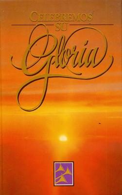 Himnario Celebremos su Gloria (Tapa Suave) [Libro]