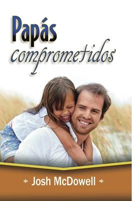 Papas Comprometidos (Tapa Rústica) [Libro]