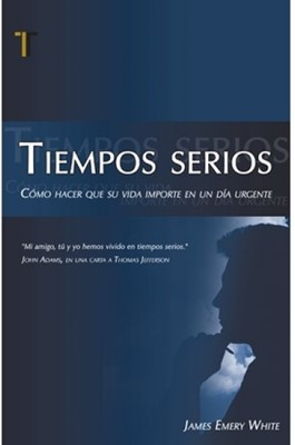 Tiempos Serios (Tapa Rústica) [Libro]