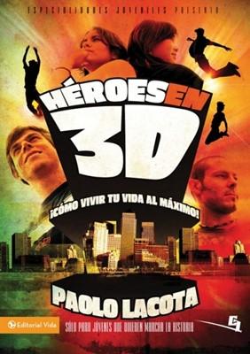 Héroes en 3D (Tapa Rústica) [Libro]