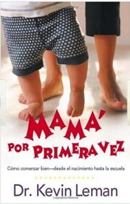 Mamá por Primera Vez