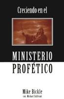 Creciendo en el Ministerio Profético