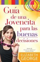 Guía de Una Jovencita Para Las Buenas Decisiones.