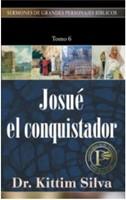 Josué el Conquistador (Tapa Rústica) [Libro]