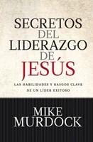 Secretos Del Liderazgo de Jesús