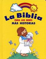 Biblia Para los Bebes Más Historias