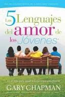 5 Lenguajes Del Amor de los Jovenes