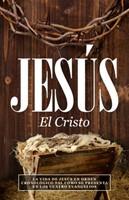 Jesús, El Cristo (Tapa Rústica) [Libro]