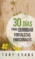 30 Días Para Derribar Fortalezas