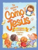Yo Quiero Ser Como Jesús