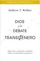 Dios y el Debate Transgenero