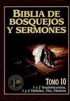 Biblia de Bosquejos y Sermones NT 10 Tesalonisenses, Timoteo y Tito (Tapa Rústica)