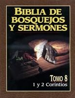 Biblia de Bosquejos y Sermones NT 8 Corintios (Tapa Rústica)