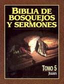 Biblia de Bosquejos y Sermones NT 5 Juan (Tapa Rústica)
