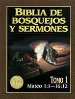 Biblia de Bosquejos y Sermones NT 1 Mateo 1-15 (Tapa Rústica)