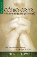 Como Orar Cuando no Sabes que Decir