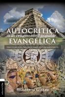 Autocrítica A La Religiosidad Popular Evangélica
