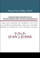 Comentario Exegetico del Griego 1,2,3 Juan y Judas