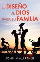 Diseño de Dios Para tu Familia