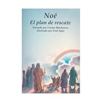 Noé, Plan de Rescate
