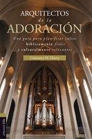 Arquitectos de la Adoración (Tapa Rústica)