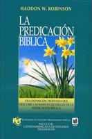 La Predicación Bíblica (Tapa Rústica)
