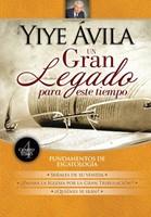Yiye Ávila Un Gran Legado Para Este Tiempo