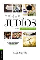 Temas Judios En El Nuevo Testamento (Tapa Rústica)