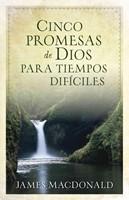 Cinco Promesas de Dios Para Tiempos Difíciles
