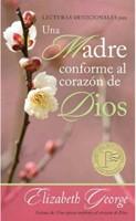 Lecturas Devocionales Una Madre Conforme al Corazón de Dios
