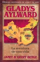 Aventura de Una Vida - Gladys Aylward (Tapa Rústica) [Libro]