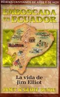 Emboscada en Ecuador - Jim Elliot