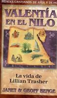 Valentía en el Nilo - Lillian Trasher