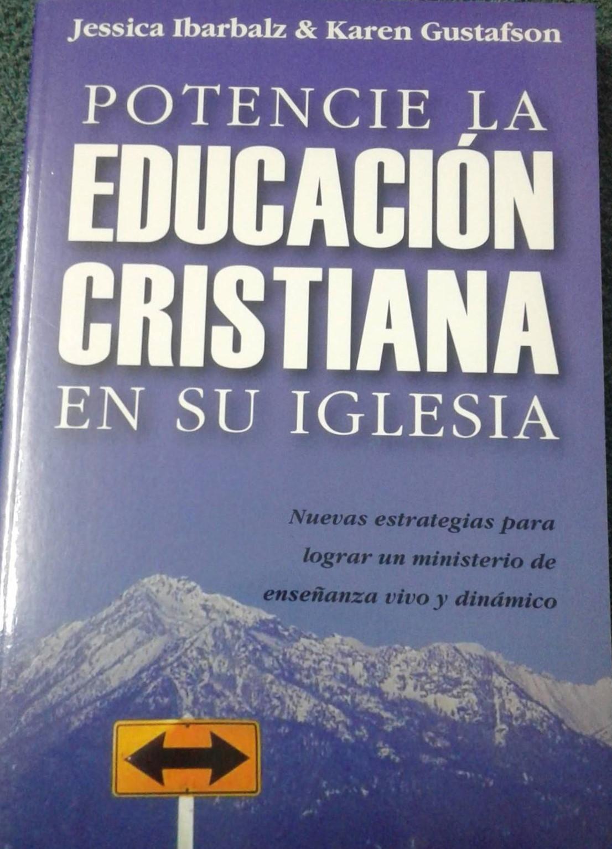 Potencie la Educación Cristiana