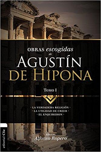 Obras Escogidas Agustin de Hipona Tomo 1