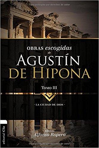 Obras Escogidas Agustín de Hipona Tomo 3