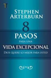 8 Pasos Para Una Vida Excepcional