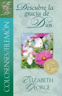 Colosenses/Filemón: Descubre la Gracia de Dios