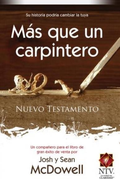 Nuevo Testamento - Más que un Carpintero.